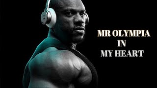 Bodybuilding Motivation - MR. OLYMPIA IN MY HEART