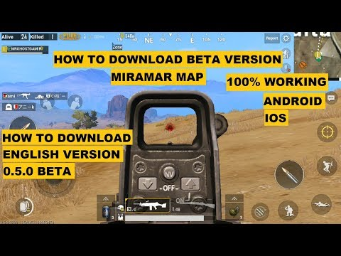 HOW TO DOWNLOAD PUBG MOBILE BETA ENGLISH 0.5.0 VERSION, PLAY NOW, ANDROID/ios