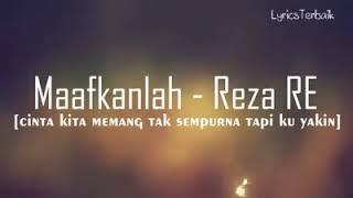 Lagu   Maafkanlah - Reza RE