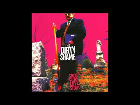 The Dirty Shame - Surgery
