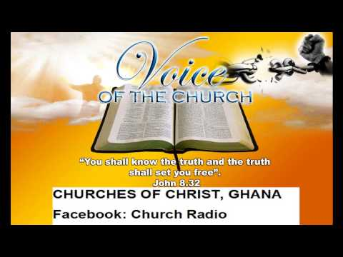 Christian are not under the law, Charles OdoI, Church of Christ,Ghana   30 06 2015