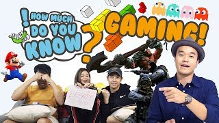 How Much Do You Know - Gaming