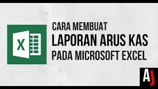 (13.9 MB) Cara Mudah Membuat Laporan Arus Kas Sederhana dengan Microsoft Excel Mp3