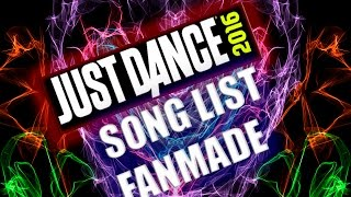 Just Dance 2016 l Song List Fanmade