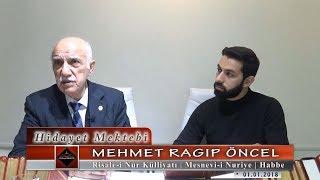 Mehmet Ragıp Öncel - Risale-i Nur Külliyatı - Mesnevi-i Nuriye - Habbe