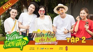 Việt Nam Tươi Đẹp 3 | #2: Ngô Kiến Huy,Huỳnh Lập tham quan nhà thùng nước mắm,hát hò đối đáp cực lầy