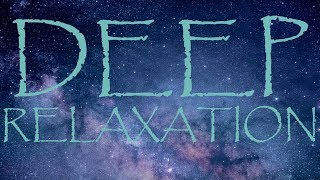 Deep State of Relaxation 10 Minute Guided Meditation