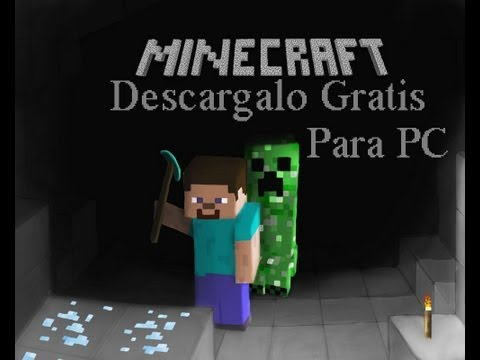 Descarga Minecraft  Para PC o Mac Gratis y Actualizable