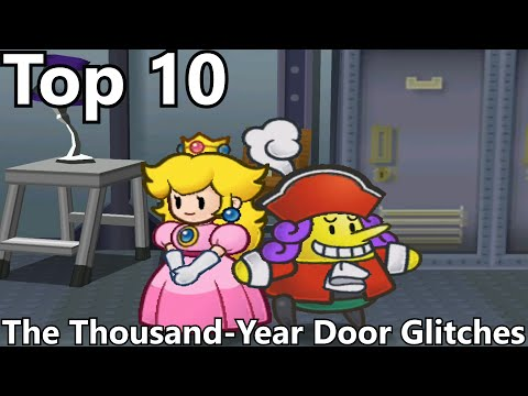 Top 10 Glitches in Paper Mario: The Thousand-Year Door