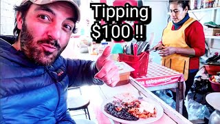 TIPPING $100 Dollars In Mexico - AMAZING Mexican Street Food - Home Cooked Meal Style
