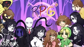 RPG  || ANIMATION MEME [ CREEPYPASTA ]