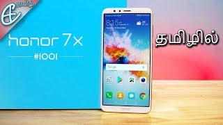 Honor 7X Unboxing & Hands On! | Tamil