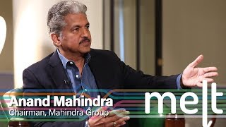 Melt | Episode 12 | Anand Mahindra (Chairman, Mahindra Group)
