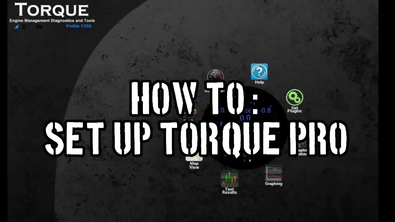 how to  set up torque pro