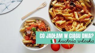 Co jadłam w ciągu dnia? | włoski foodbook