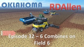 Farming Simulator 15 Oklahoma E32 - 6 Combines on Field 6