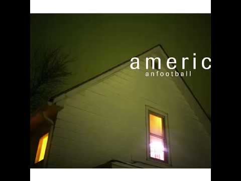 American Football - The One With The Wurlitzer