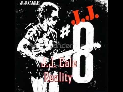 Jj Cale - Reality