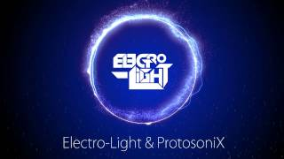 Electro-Light & ProtosoniX - Pixel Dreams