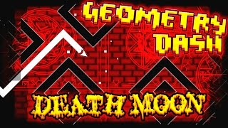 Geometry Dash | Death Moon by Caustic ~ EPIC!