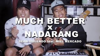 Much Better - Skusta Clee ft. Zo zo & Adda Cstr (Sean Oquendo feat. Niel Mercado)