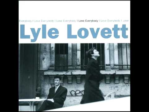 Lyle Lovett - Hello Grandma