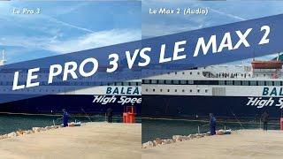 LeEco Le Pro 3 vs Le Max 2 Camera Comparison