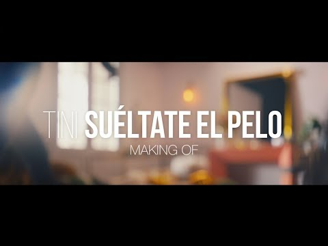Making Of: 'Suéltate El Pelo'  | TINI
