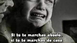 "Manolo Galván ""Por qué te marchas abuelo"" con letra"