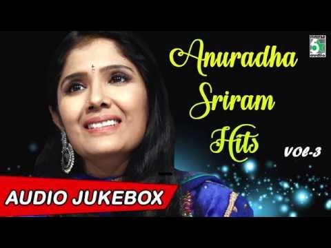 Anuradha Sriram Super Hit Audio Jukebox Vol - 3
