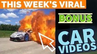 BONUS Viral Car Videos (for this week)