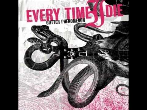 Every Time I Die - Tusk And Temper