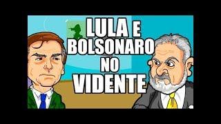 Bolsonaro e Lula consultam vidente! (Upload corrigido em HD)
