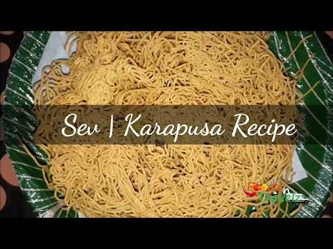SEV | Crispy Karapusa Recipe
