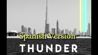 Download Lagu Imagine Dragons - Thunder | Spanish Version Gratis STAFABAND