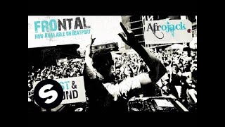 Afrojack - Frontal (Original Mix)