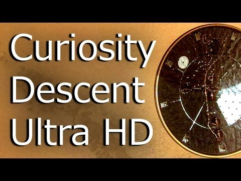 Watch Curiosity Rover's descent in high definition