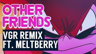 Steven Universe: The Movie - Other Friends (Remix feat. Meltberry)