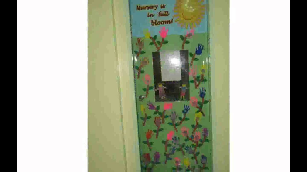 Nursery classroom decoration youtube for Nursery class door decoration