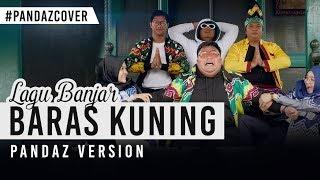 Download lagu Lagu Banjar Baras Kuning (Cover)Pandaz fT TommyKaganangan,Anisacahayani,Alint,moy,iim #pandazversion