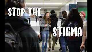 Stop the Stigma - Mental illness
