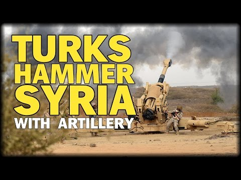 TURKS HAMMER SYRIA WITH ARTILLERY SHELLS - CASUALTIES REPORTED