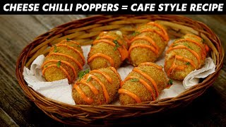 Cheese Chilli Poppers - CAFE STYLE Spicy Jalapeño Balls Recipe CookingShooking
