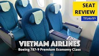 Vietnam Airlines Boeing 787-9 Premium Economy Seats Review | Travip Flight Review