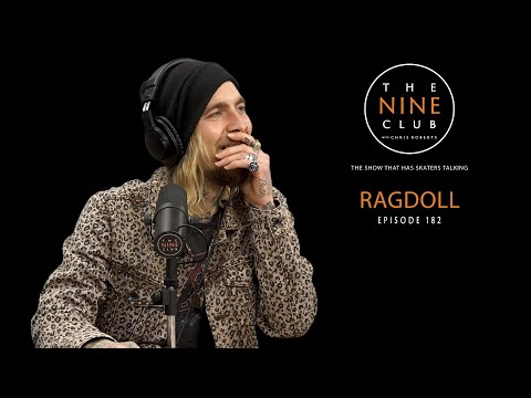 Ragdoll | The Nine Club With Chris Roberts - Episode 182
