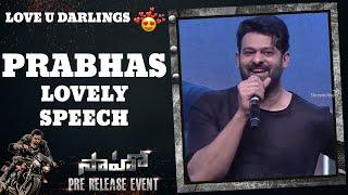 Prabhas Lovely Speech   Saaho Pre Release Event   Shreyas Media  