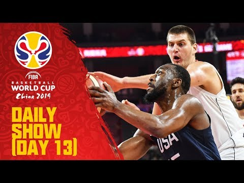 Daily Show | Day 13 | FIBA Basketball World Cup 2019