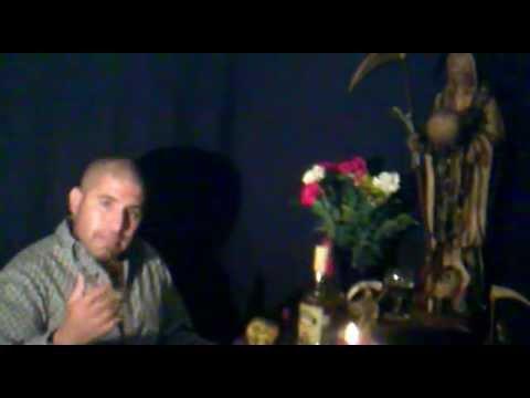 La Santa Muerte  Pedro Mil Muertos( Ofrendas parte 1 )