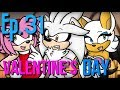 Ep 31 Ask The Sonic Heroes Valentines Day With Sonic Shadow And Silver mp3