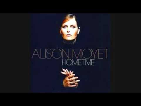 Alison Moyet - Should I Feel That It